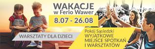 Wakacje w Ferio Wawer